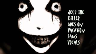 TeknoAXE's Royalty Free Music #173-C (Jeff the Killer Goes on Vacation Sans Vocals) Electro/Dubstep