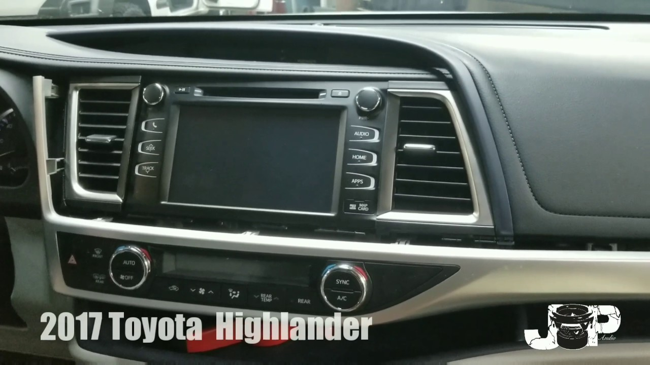 2017 Toyota Highlander Radio Removal
