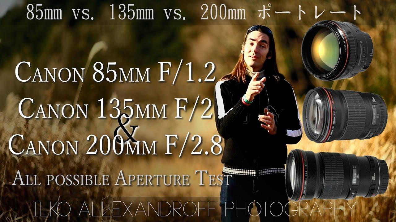 canon top portrait lenses comparison 85mm 135mm 200mm at all