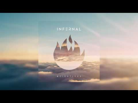 Infernal - Weightless (Official Audio)