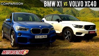 BMW X1 vs Volvo XC40 2018 Comparison | Hindi | MotorOctane