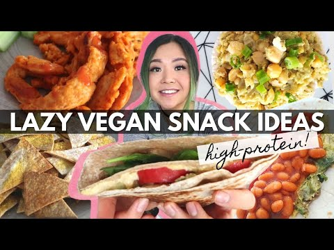 10 LAZY & HIGH PROTEIN VEGAN SNACK IDEAS
