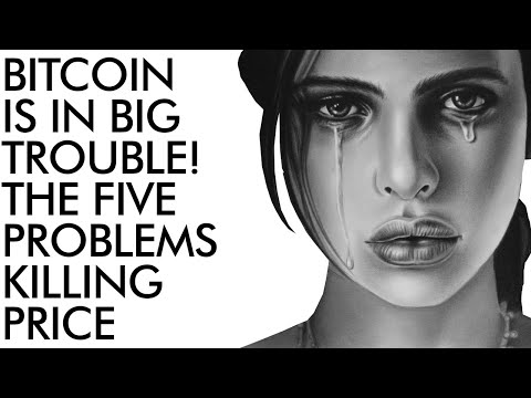 Bitcoin in Trouble! 5 BIG Problems Killing Price