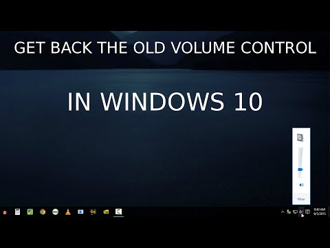 How To Get Back The Old Volume Control (Windows 10)