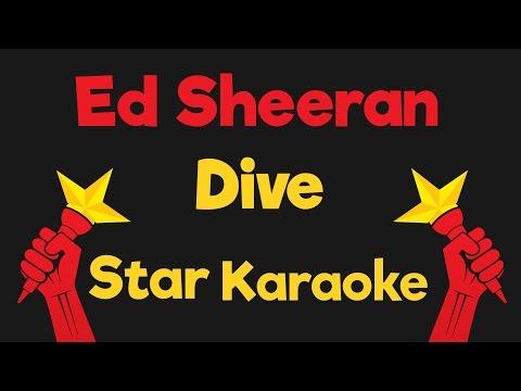 Ed Sheeran - Dive Lower Key (Karaoke Instrumental)