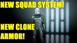 NEW SQUAD SYSTEM AND CLONE ARMOR! STAR WARS BATTLEFRONT II LIVE