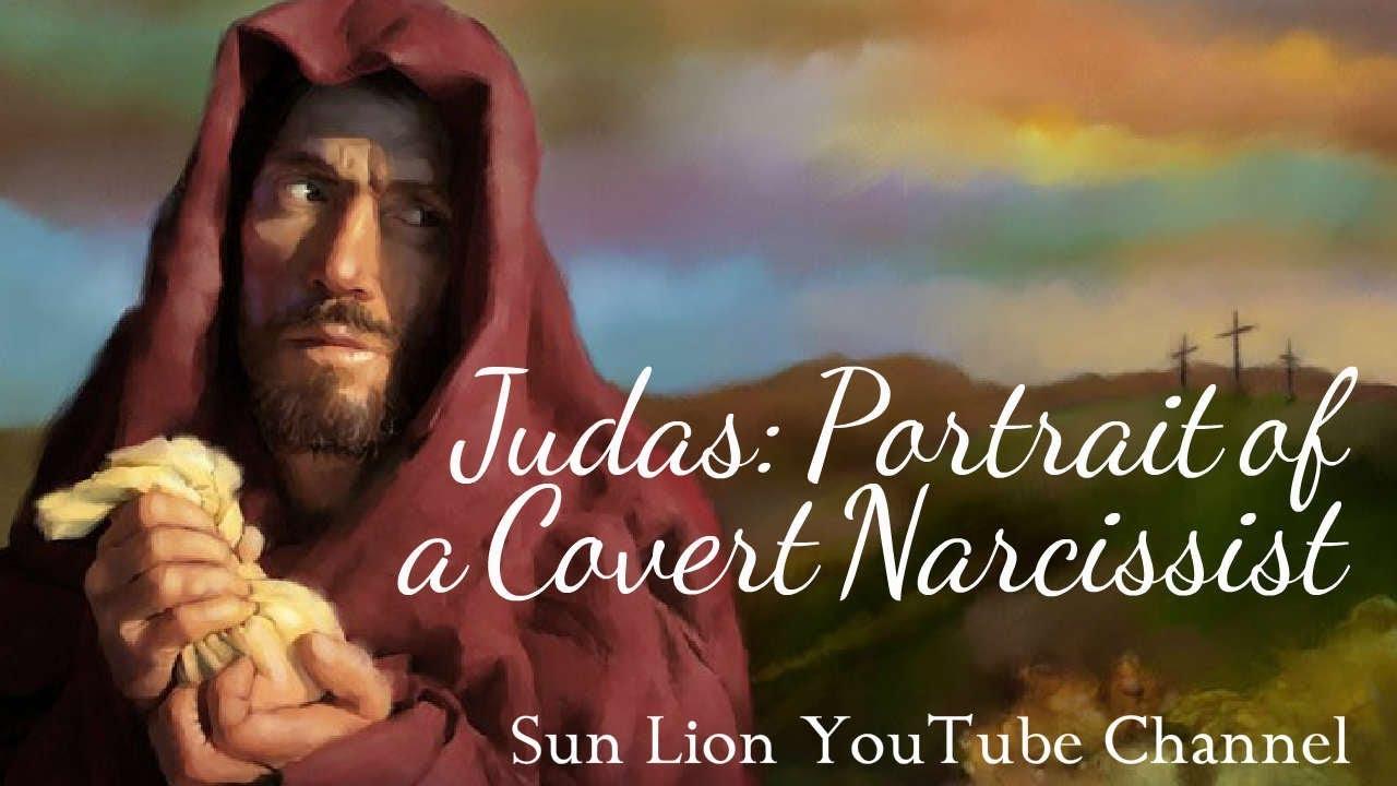 Judas: Portrait of a Covert Narcissist