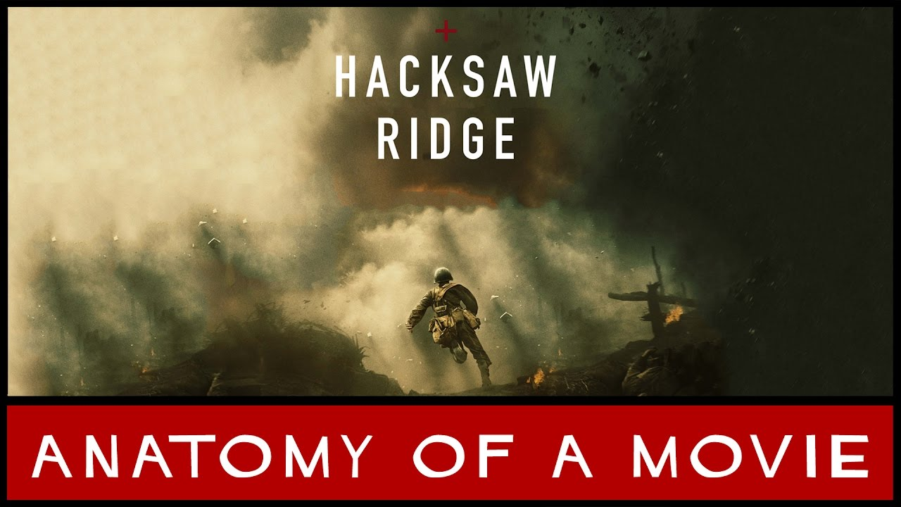 Hacksaw Ridge Review Anatomy Of A Movie Youtube