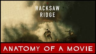 Hacksaw Ridge Review | Anatomy of a Movie