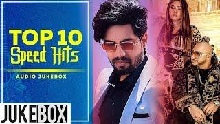 Top 10 Speed Hits Audio Jukebox Latest Punjabi Songs 2019 Speed Records