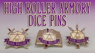 High Roller Dice Armory Pins