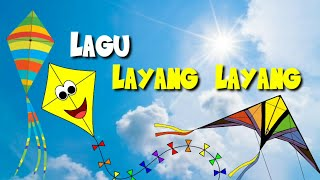 Lagu Layang Layang | Lagu Anak Indonesia Terpopuler