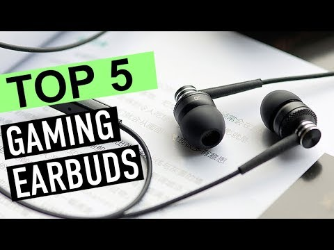 BEST 5: Gaming Earbuds 2019
