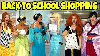 DISNEY PRINCESSES BACK TO SCHOOL SHOPPING! (We Go Clothes Shopping) 2018