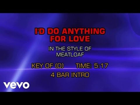 Meat Loaf - I'd Do Anything For Love (But I Won't Do That) (Karaoke)