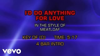 Meat Loaf I D Do Anything For Love But I Won T Do That Karaoke