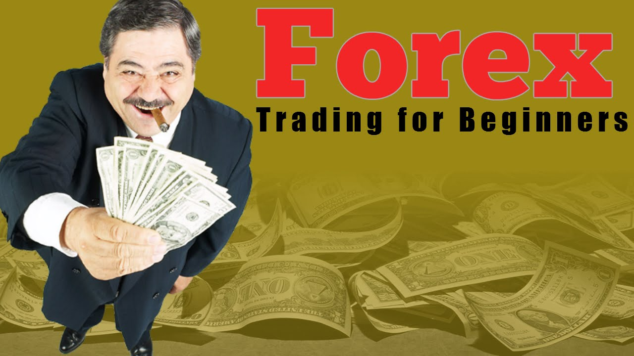 Forex Trading for Beginners - starting out in forex trading - YouTube