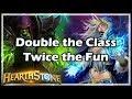 [Hearthstone] Double the Class, Twice the Fun - Tavern Brawl #144