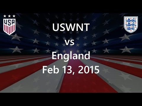 USWNT vs England Feb 13, 2015