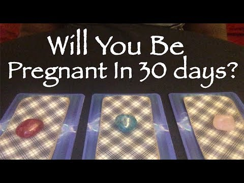 Pick a card: Will You Be Pregnant In 30 Days? *timeless*