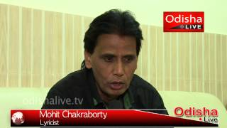 Mohit Chakraborty - Interview - Lyricist - Gotie Sari - Odia Folk Songs