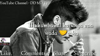 Mulakat ye adhuri Rahi mukammal karunga yeh vaada Raha #Whatsapp #Status #video