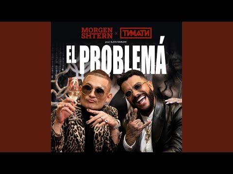 El Problema (prod. SLAVA MARLOW)