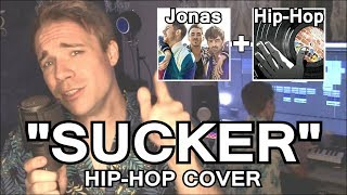 """SUCKER"" Hip-Hop Cover! (Genre Switching Feat. Baasik)"