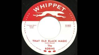 Robins - That Old Black Magic - Late 50