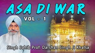 Singh Sahib Prof. Darshan Singh Ji Khalsa - Asa Di War (Vol. 1) - Asa DI War (Vol. 1 To 25)