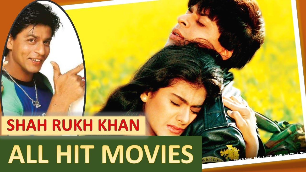 SHAHRUKH KHAN all TOP & BEST movies full updated 2017 ...