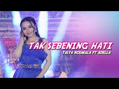 Tasya Rosmala ft. Adella - Tak Sebening Hati (Official Music Video)