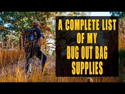 My Bug Out Bag: Supplies, Ideas & Complete List