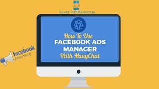 ManyChat Using Facebook Ads Manager Beta 2019