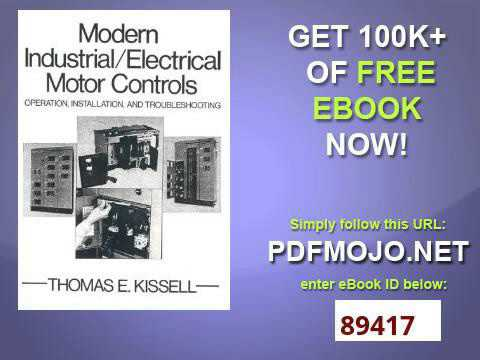 Modern industrial electrical motor controls operation modern industrial electrical motor controls operation installation and troubleshooting sciox Images