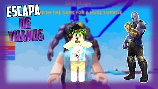 ESCAPING THANOS ? BUTOS ROBLOX ESCAPE 17_SANTI