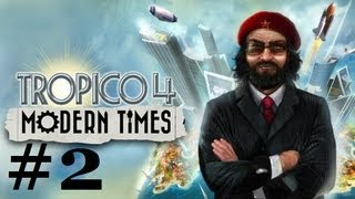 Tropico 4 Modern Times Part 2: Upgrading and Modernizing