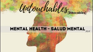Untouchables - Mental Health