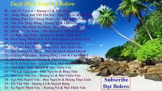 Tuyệt Đỉnh Song Ca Bolero Âm Thanh Lossless - Subscribe Đạt Bolero