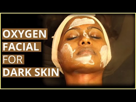 Oxygen Facial For DARK SKIN REJUVENATION (FACIAL TREATMENT)