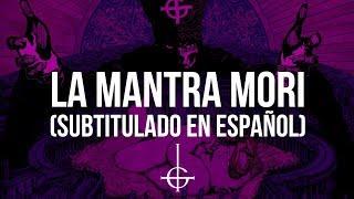 Ghost - La Mantra Mori (Subtitulado en Español)