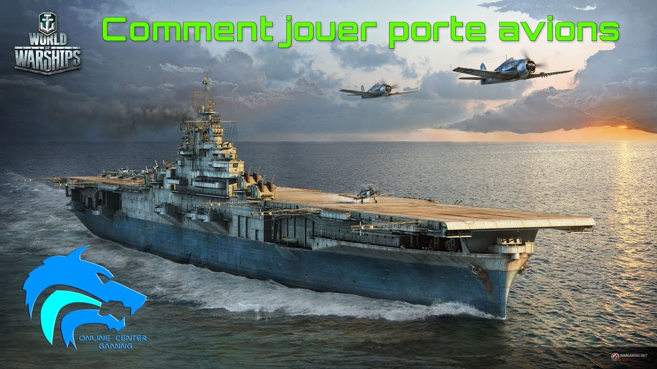 tuto world of warships fr  comment jouer porte avions