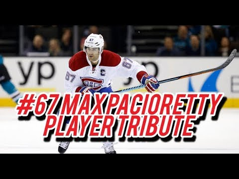 #65 Max Pacioretty Tribute Video