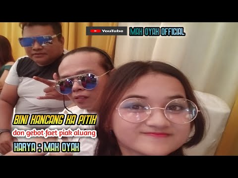 Don Gebot Ft Piak Aluang. Bini Kncng Ka Ptih Di Album Rnb Lawak Pokemon Sirina( Official Music Video