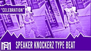 Download Speaker Knockerz Type Beat - Celebration (Prod. By Relly) MP3 song and Music Video