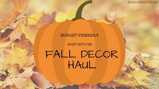 SPEED SHOP WITH ME | FALL DECOR HAUL | BUDGET FRIENDLY SHOPPING | FALL 2018