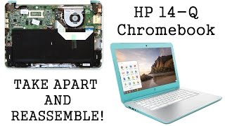 HP Chromebook 14-Q Take Apart Disassemble and Reassemble Nothing Left