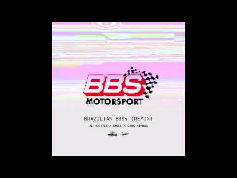 Al Hostile - Brazilian BBS (Remix) (feat. rMell & Dark Nimbus)