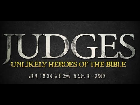 Judges 19 Bible Study - Calvary Chapel Deerfield Beach