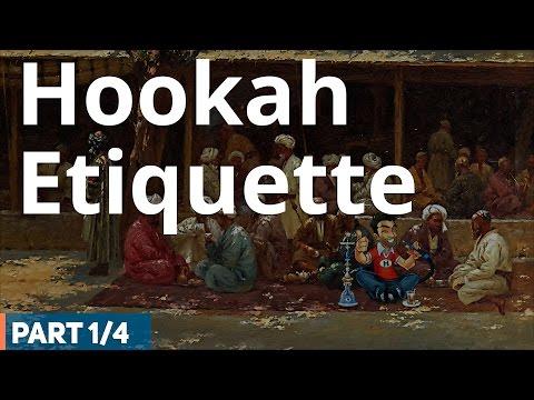 Hookah Etiquette – Hookah (Shisha) Smoking Etiquette (1 /4)